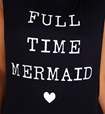Full Time Mermaid.